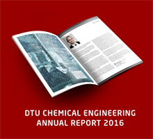 DTU Chemical Engineering Annual Report 2016